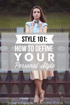 It can be hard to define your personal style while keeping up with the ever changing trends. If you're looking for some inspiration, check out these tips on how you can define your personal style.