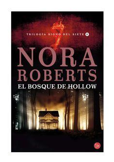Roberts Nora - Signo Del Siete 2 - El Bosque de Hollow  Roberts Nora -