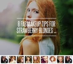 8 Fab #Makeup Tips for Strawberry #Blondes ... → Makeup #Strawberry
