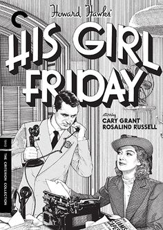 His Girl Friday (1940) - The Criterion Collection