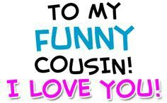 26 Best Cousins Images Thoughts Quotes Smile