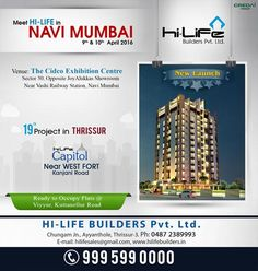 """Hi-Life builders 19th residential  project launch in Thrissur - """"Hi-Life Capitol Project"""" near west fort Kanjani Road, Thrissur.Now we take the pleasure to invite you to buy your dream apartment at our newly launch project."""
