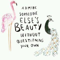 …truth.  #everyoneisbeautiful