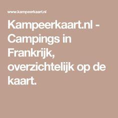 Kampeerkaart.nl - Campings in Frankrijk, overzichtelijk op de kaart.