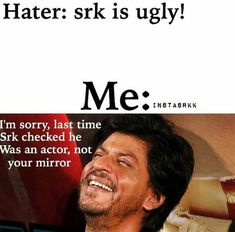 Haters.....LOL😂 Funny Facts, Funny Jokes, Hilarious, Kuch Kuch Hota Hai, Bollywood Memes, Desi Memes, Sr K, King Of Hearts, English Writing