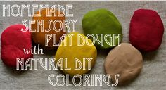 Homemade sensory play dough playdough with natural diy colorings from natural ingredients you probably have in your fridge and spice drawer