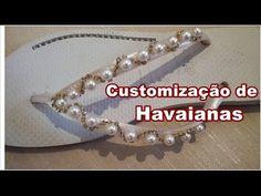 Customização de Havaianas com Pérolas e Strass DiY - (participação de Valéria canal Receitinhas) - YouTube