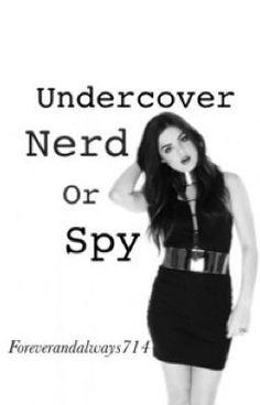 Badass nerd spy ❤️2❤️ Wattpad