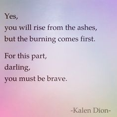 Rise From The Ashes, Heart Quotes, First They Came, You Must, Burns, Cards Against Humanity