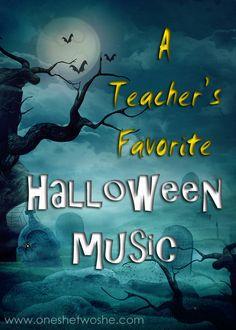 A Teacher's Favorite Music for Halloween (she: Teresa) - Or so she says...