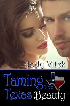 New Book Listed -  Taming the Texas Beauty