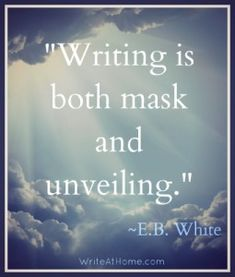 """Writing is both mask and unveiling. White - This makes me think of The Picture of Dorian Gray. Writing Advice, Writing Help, Writing A Book, Writing Prompts, Writing Ideas, Quotes Arabic, Writing Motivation, I Am A Writer, Writer Quotes"