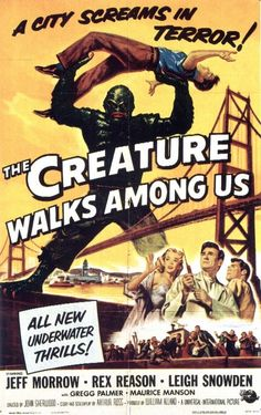 973.- The Creature Walks Among Us (1956) Director: John Sherwood
