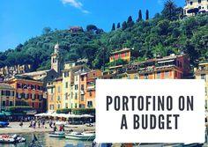 A Budget Guide to Portofino — Living in Italian