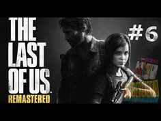 The last of us - (Remastered) - #6 : I primi infetti . (The first infected)
