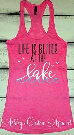 Life is Better at the Lake, Lake Tank Top, Summer Tanks, Lake Shirts, Lake Life, Lake Hair Dont Care, At the Lake, Summer Gifts, Camping