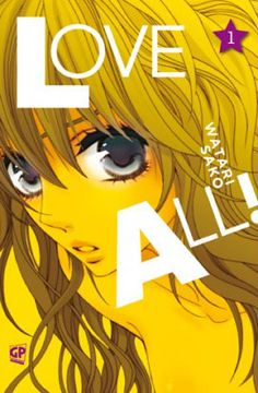 Read Love All manga chapters for free.Love All scans.You could read the latest and hottest Love All manga in MangaHere. Raw Manga, Manga Anime, Communication Department, Romance, Manga List, Monkey King, Student Council, Bad Person, School Life