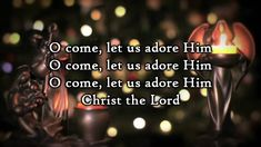 Hillsong - O Come let us adore Him - Lyrics