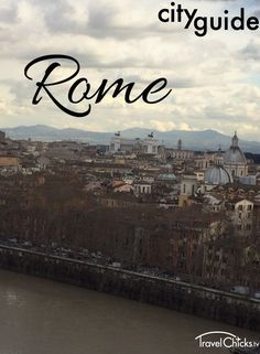 Rome City Guide - How to do Rome, Italy on a budget! Top sights, places to eat, shop, and safe lodging.