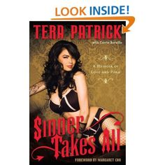 Sinner Takes All: A Memoir of Love and Porn: Tera Patrick, Carrie Borzillo: Amazon.com: Kindle Store