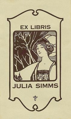 [Bookplate of Julia Simms]