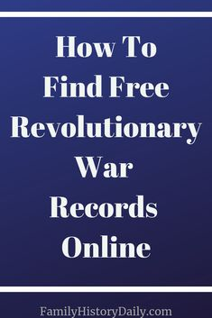 Do you have ancestors that served during the American Revolutionary War? A surprising number of records exist from this period and there are numerous free collections online that will allow you to research these members of your family tree. Free Genealogy Sites, Genealogy Chart, Genealogy Research, Family Genealogy, Family History, Women's History, British History, Ancient History, American History