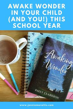 Learn how to awaken wonder in your child (as well as yourself) this year whether you decide to home educate your not. Sally Clarkson, M Learning, Stay Young, Live For Yourself, Happy Life, Awakening, Are You Happy, Homeschool, Basket