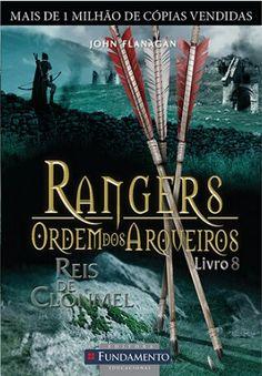 RANGERS - ORDEM DOS ARQUEIROS Reis de Glonmel, Livro 8