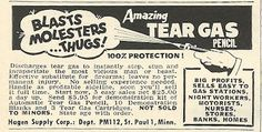 "1962 ad: Amazing Tear Gas Pencil ""blasts molesters...thugs!"""