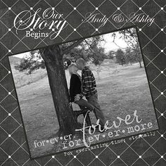 "I'm not a huge fan of this particular page, but I like the idea of having a scrapbook page to represent ""the beginning"" of the relationship or engagement in a wedding album."