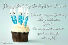 Happy Birthday Greetings, Cards, Images & Messages for Friend Happy Birthday Dear Friend, Happy Birthday Quotes, Birthday Messages, Happy Birthday Cards, Birthday Greetings, Birthday Wishes, Birthday Images, Birthday Rewards, Birthday Deals