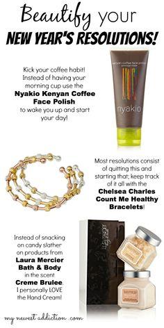 My Newest Addiction Beauty Blog: Beautify Your #NewYearsResolutions with #LauraMercier #Nyakio #ChelseaCharles via @Laura Gallaway
