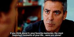 Pin for Later: 11 Great Words of Wisdom From Onscreen Dads — In GIFs! Matt King, The Descendants Tv Quotes, Lyric Quotes, Movie Quotes, Lyrics, Music Tv, Good Music, The Descendants Movie, George Clooney Images, Short Term 12