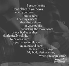 Hot Love Quotes, Love Yourself Quotes, Love Poems, Sweet Romantic Quotes, You Are My Soul, Seductive Quotes, Together Quotes, Spiritual Love, Wife Quotes