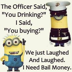 Best collection of funny minion quotes and images. Despicable me cute minion pictures with captions. Minion Humour, Funny Minion Memes, Minions Quotes, Funny Jokes, Minion Sayings, Drunk Humor, Minion Pictures, Funny Pictures, Funny Images