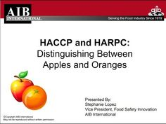 HAACP and HARPC: Distinguishing Between Apples and Oranges