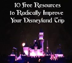 Save Money at Disneyland With These Free Resources