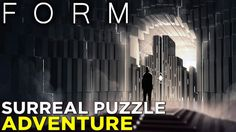 Form GAMEPLAY: Surrealism and Puzzles Collide in Virtual Reality