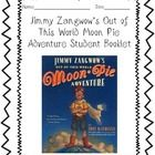 This is student booklet that goes with the children's science fiction story Jimmy Zangwow's Out of This World Moonpie Adventure. The booklet includ...