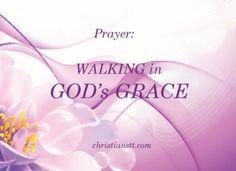 Prayer: Walking in God's Grace