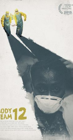 Directed by David Darg. Body Team 12 is tasked with collecting the dead at the height of the Ebola outbreak. These body collectors have arguably the most dangerous and gruesome job in the world. Yet despite the strain they emerge as heroes while the film explores their philosophy and strength.