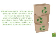 #GreenMovingTip: Consider which items are worth the move. Your move will be easier & more environmentally friendly if you move fewer items. Take inventory of each item you're packing and determine if you really need it. #PinningWithPablo