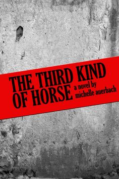 """""""This is the story of how I screwed up being a lesbian.""""  Beatdom Books' next publication is the wonderful novel, The Third Kind of Horse, by Michelle Auerbach.   http://www.amazon.com/Third-Kind-Horse-Michelle-Auerbach/dp/0956952542/ref=sr_1_1?ie=UTF8=1369541770=8-1=third+kind+of+horse"""