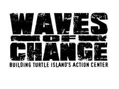 Waves of Change - Turtle Island Restoration Network