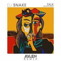 Talk (Aylen Remix) by Aylen Booties on SoundCloud