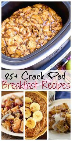 25+ Breakfast Crock Pot Recipes ~ Everything from cinnamon rolls, breakfast…