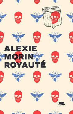 Royauté by Alexie Morin design by Catherine D'Amours