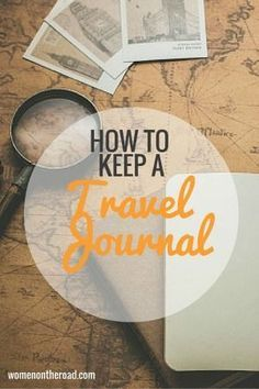 Keeping a travel journal the traditional way - with pen and paper - can still a wonderful way to preserving those memories long after you've come home