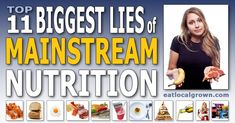 Top 11 Biggest Lies of Mainstream Nutrition