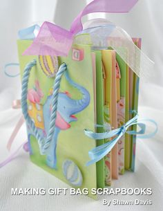 Making Gift Bag Scrapbooks